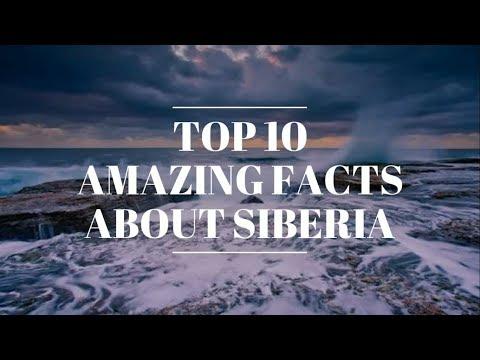 10 AMAZING FACT ABOUT SIBERIA