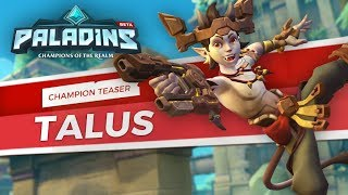 Paladins - Champion Teaser - Talus, of the Ska'drin