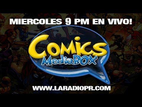 COMICS MEDIA BOX - 22 ENERO 2014 - LA RADIO PR