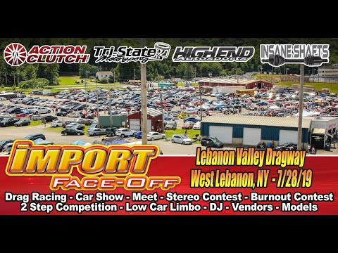 Import Face Off at Lebanon Valley Dragway 2019