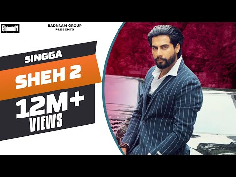 sheh-2:-(official-song)-singga-ft-ellde-|-latest-punjabi-songs-2019-|-badnaam-group