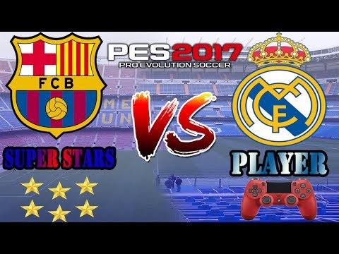 beating superstar pes 2017 pro gameplay player vs superstar clasico 2017