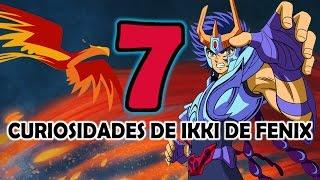 "Las 7 curiosidades de Ikki de Fenix ""el caballero de bronce mas poderoso"""