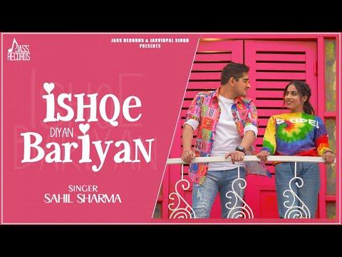 Ishqe Diyan Bariyan  | Official Video | Sahil Sharma (Saivo) | New Punjabi Songs 2021 | Jass Records