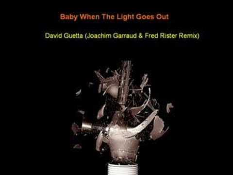 David Guetta - Baby When The Light (Joachim Garraud & Fred R