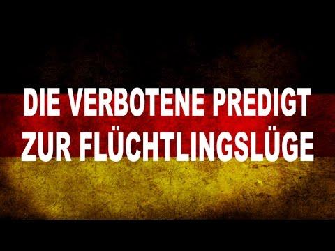 Die verbotene Predigt zur Flüchtlingslüge (21.11.2015)