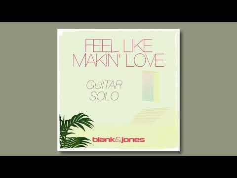 Blank & Jones - Feel Like Makin Love (Lyric Video)