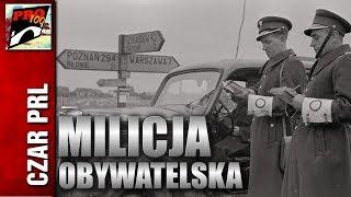 CZAR PRL - MILICJA OBYWATELSKA