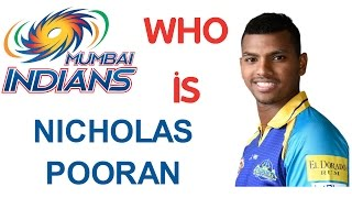 IPL 2017 - Is Nicholas Pooran (Mumbai Indians) better than Rovman Powell (KKR)?
