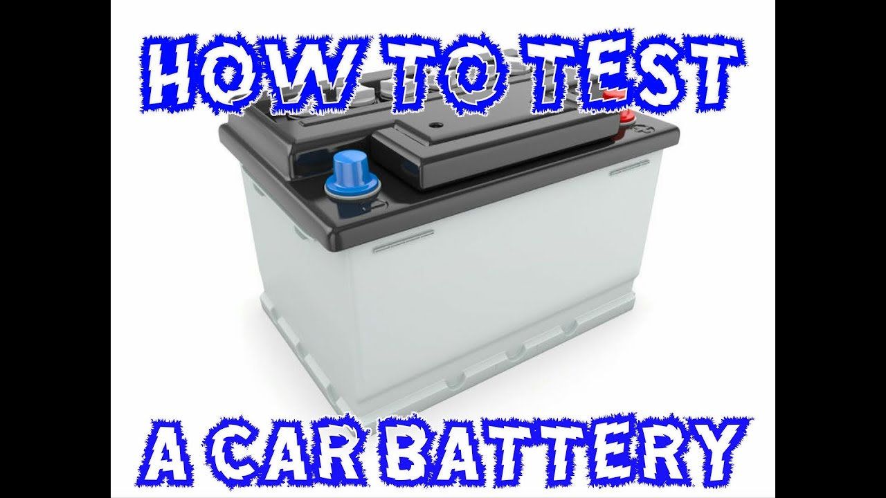 How To Test A 12v Car Battery Or A 6v Battery Easy Guide
