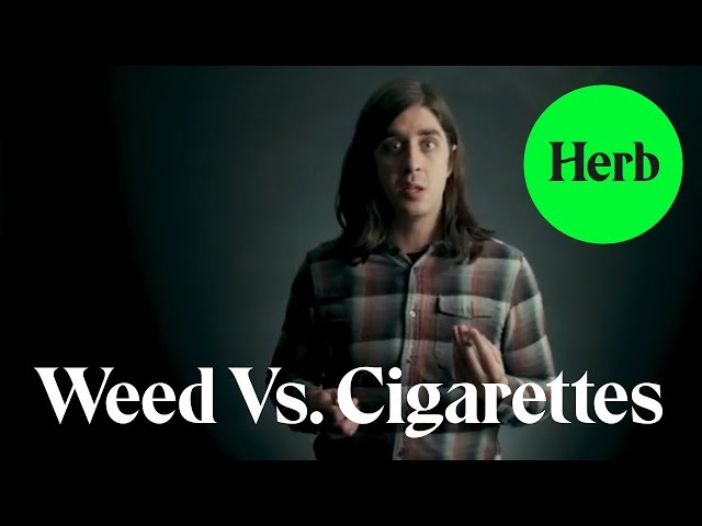 Smoking Weed Vs. Cigarettes | Just Being Blunt