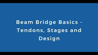 Beam Bridge Basics - Tendons, Construction Stages and Design in SOFiSTiK