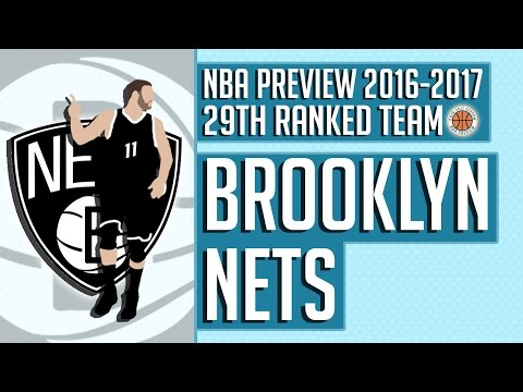 Brooklyn Nets | 2016-17 NBA Preview (Rank #29)