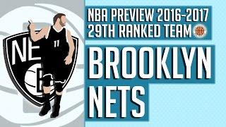 Brooklyn Nets   2016-17 NBA Preview (Rank #29)