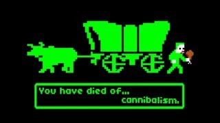 You Have Died of... Cannibalism | Oregon Trail