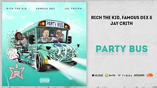 Play Party Bus (feat. Famous Dex, Jay Critch)
