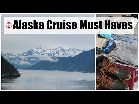WHAT TO PACK FOR AN ALASKAN CRUISE | Cruise Tips