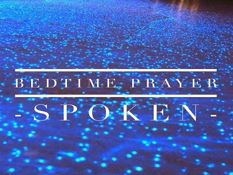 Bedtime Prayer(spoken version) - Sleep knowing that God is taking care of you