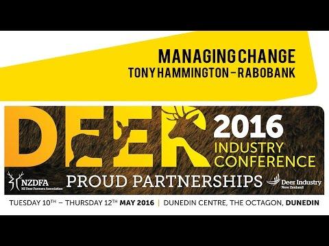 Managing Change - Tony Hammington (Rabobank) - 2016 Deer Industry NZ