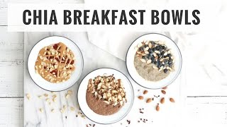 3 Chia Pudding Breakfast Bowls! Quick & Healthy Recipes | Healthy Grocery Girl