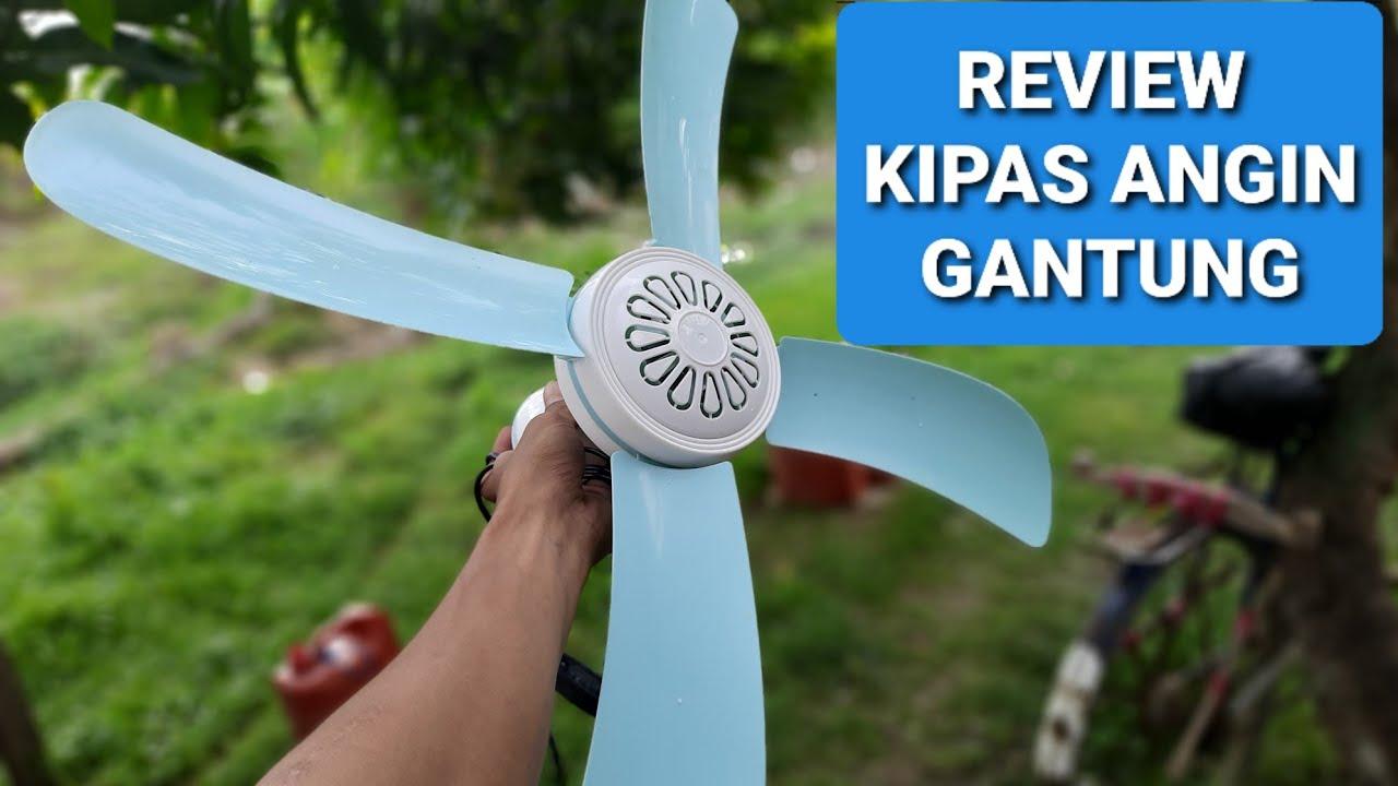 Review Kipas Anging Gantung  U0026 Cara Pasang