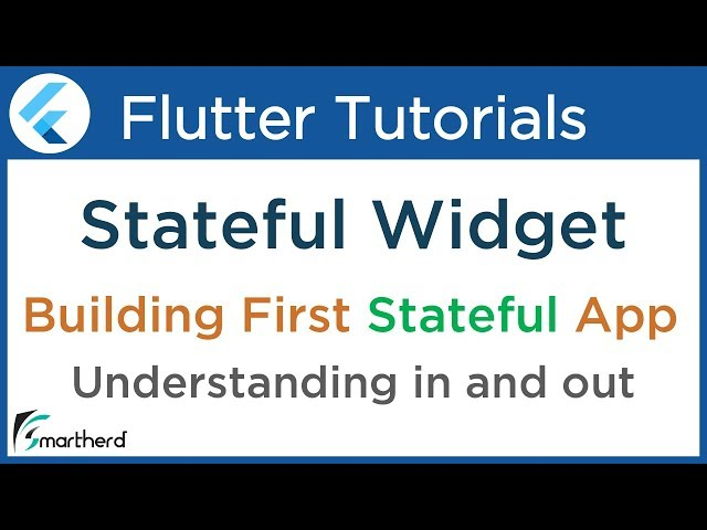 #3.3 Flutter Dart Tutorials: Building first Stateful widget App in Flutter