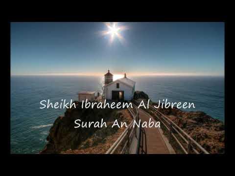 Ibrahim Al Jibreen Surah An Naba HD