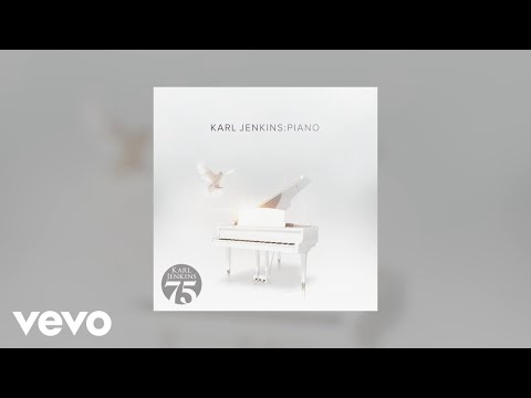 Karl Jenkins - Jenkins: Piano Mp3