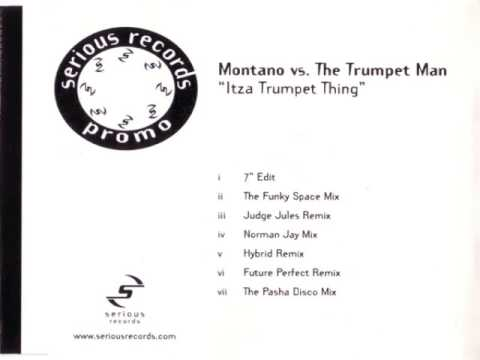 Montano vs The trumpet man - Itza Trumpet Thing (Hybrid Remix)