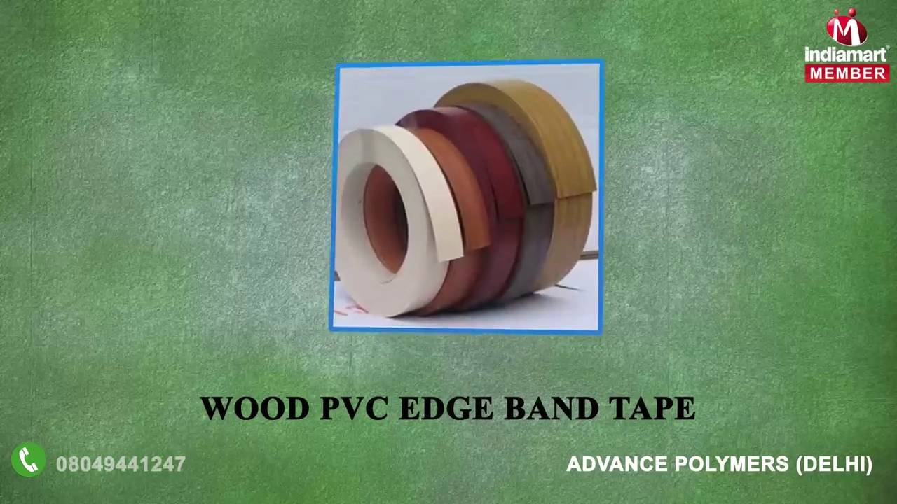 PVC EDGE Fix Glue and Band Tape By Advance Polymers, Delhi