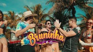 Antony e Gabriel - BRUNINHA feat DJ Kevin (CLIPE OFICIAL)