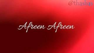 AFREEN AFREEN LYRICS WITH TRANSLATION