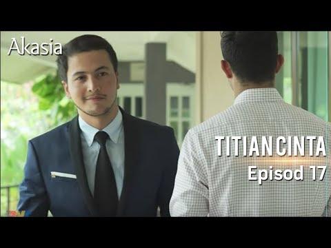 HIGHLIGHT: Episod 17 | Titian Cinta