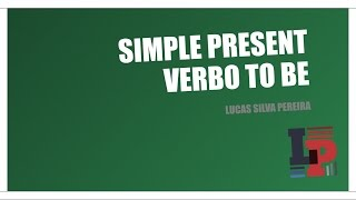 Presente Simples: Verbo To be (Verb be: Present Simple)