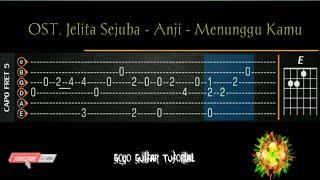 Download lagu OST. Jelita Sejuba - Anji - Menunggu Kamu Cover Fingerstyle 【TAB & Chord】