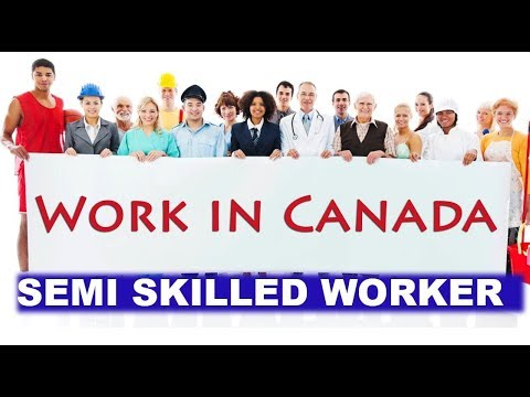 canada-immigration-for-semi-skilled-workers