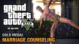 GTA 5 PC - Mission #6 - Marriage Counseling [Gold Medal Guide - 1080p 60fps]