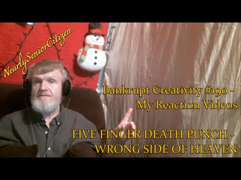 FIVE FINGER DEATH PUNCH - WRONG SIDE OF HEAVEN : Bankrupt Creativity #190 - My Reaction Videos
