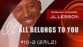 #10-2 「IT ALL BELONGS TO YOU」JOHN LUCAS