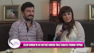 Kanal G - Çilem Duman ile Dost Ziyaretleri - 2. BÖLÜM - Ferman Toprak - Sanatçı Video