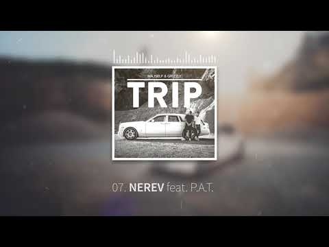 MAJSELF & GRIZZLY - NEREV ft. P.A.T.