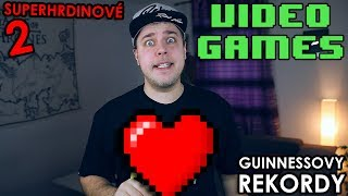 VIDEOHRY - Guinnessovy rekordy