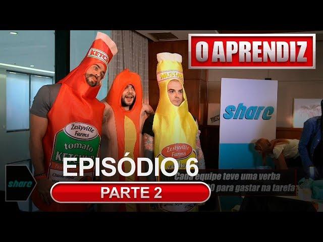 O APRENDIZ - EP 6 - PARTE 2 - 22/04/2019