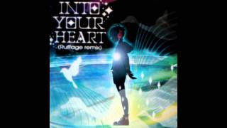 NAOKI feat. YASMINE - Into Your Heart (Ruffage Remix)「LONG」