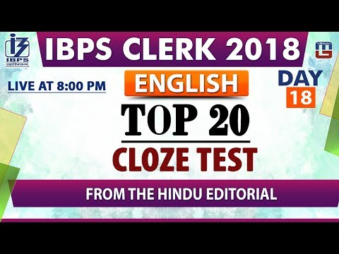 Top 20 Cloze Test | Day 18 | IBPS Clerk 2018 | English | Live at 8:00 pm