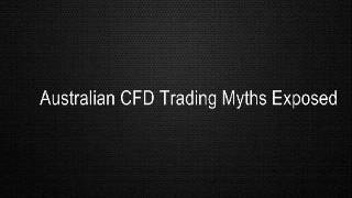 Australian CFD Trading Myths Exposed