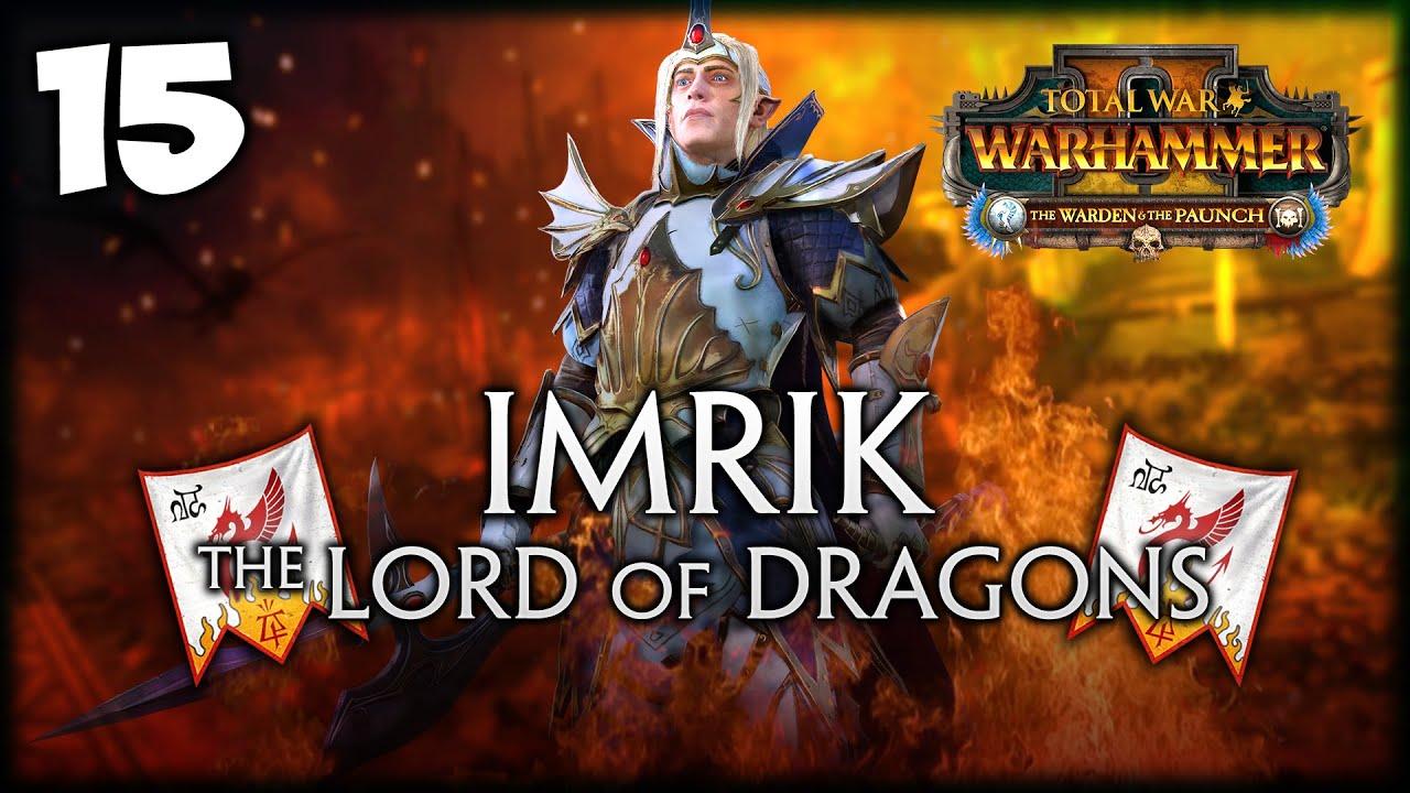 A CELESTIAL STORM! Total War: Warhammer 2 - Knights of Caledor - Imrik Mortal Empires Campaign #15