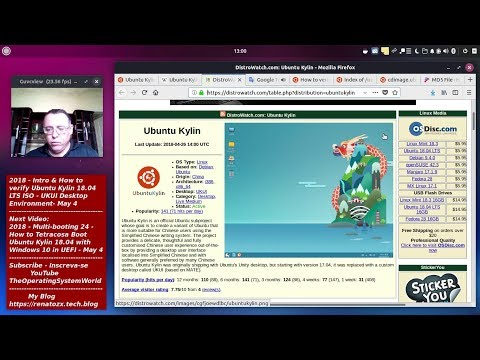 2018 - Intro & How to verify Ubuntu Kylin 18.04 LTS ISO - UKUI Desktop Environment - May 4 from YouTube · Duration:  57 minutes 22 seconds