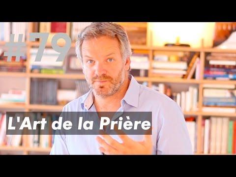 L'ART DE LA PRIÈRE