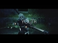 YOUTH - Destiny Dualtage edited by ChuckZz